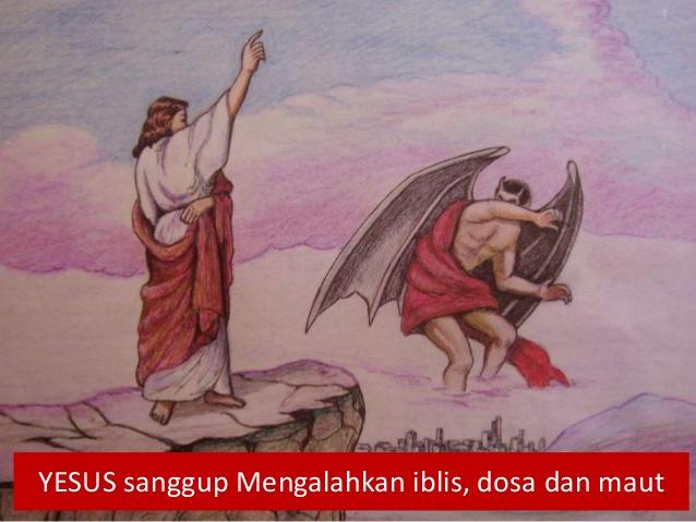 Hasil gambar untuk yesus sanggup mengalahkan iblis dosa dan maut